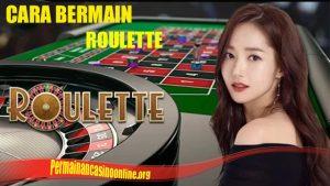 Cara Menang Roulette Online